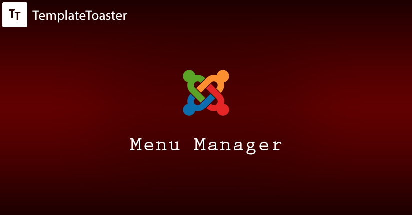 Get Started With Joomla Menu Manager