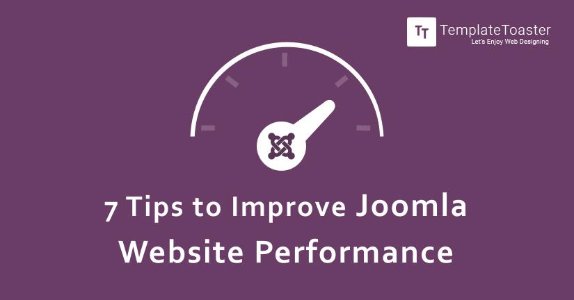 7 tips to improve joomla website performance