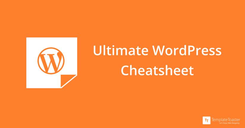 Ultimate WordPress Cheatsheet