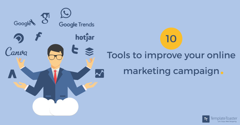 10 tools to improve your online marketing campaign