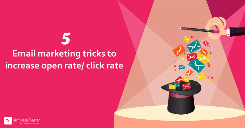 5 Email Marketing Tricks to Increase Open Rate/ Click Rate