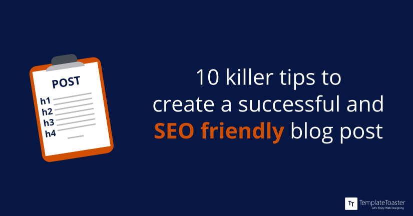 10 killer tips to create a successful and SEO friendly blog post Blog image