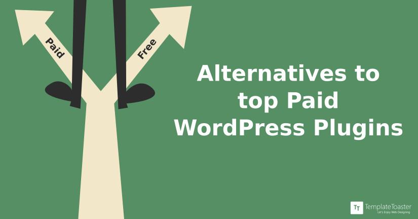Alternatives to Top Paid WordPress Plugins