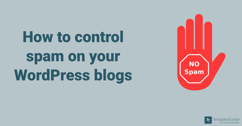 How to control spam on your WordPress blogs_Blog