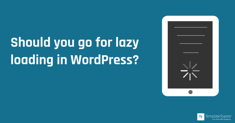 should-you-go-for-lazy-loading-in-wordpress