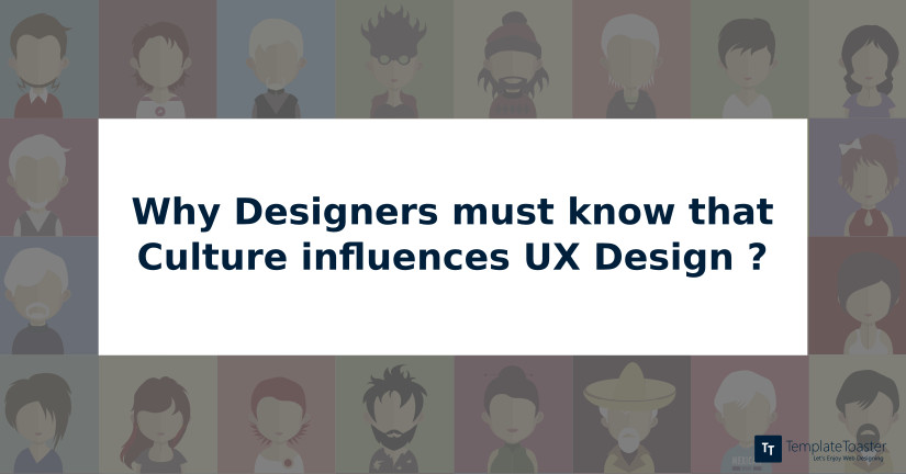 why-designers-must-know-that-culture-influences-ux-design blog image
