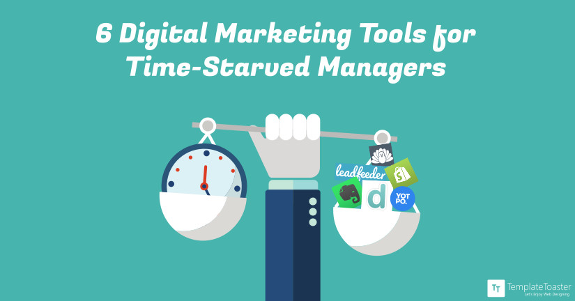 6 Digital Marketing tools for time-starved managers blog image