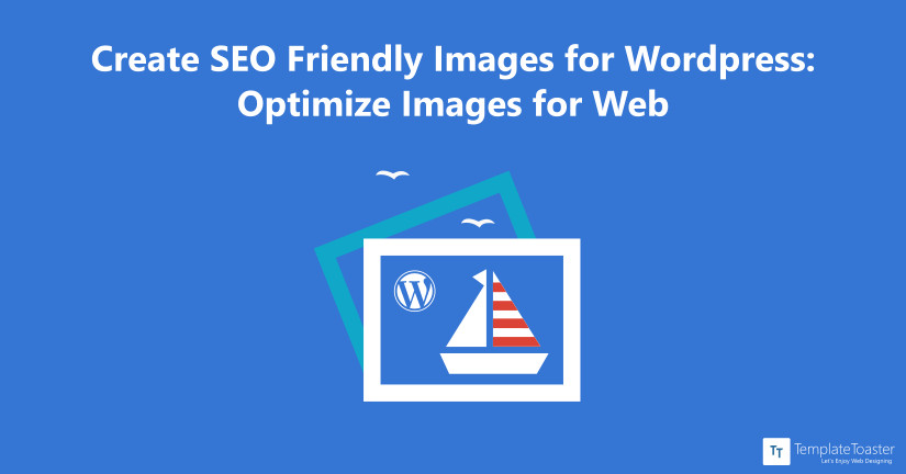 Create SEO Friendly Images for WordPress Blog image