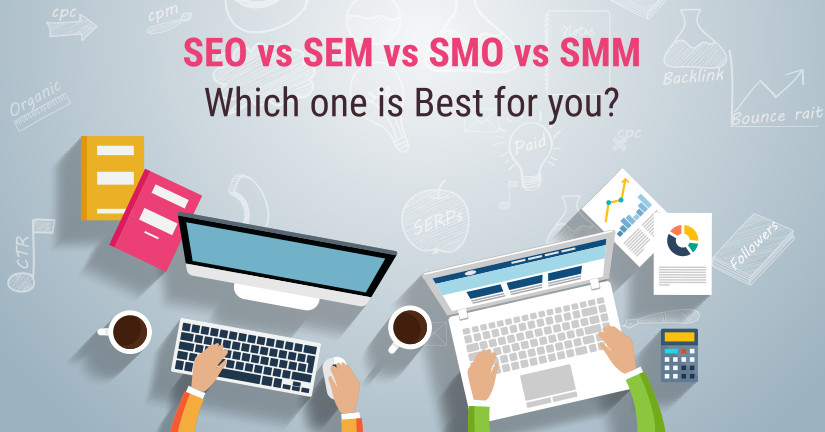 SEO vs SEM vs SMO vs SMM Which one is Best for you Blog image