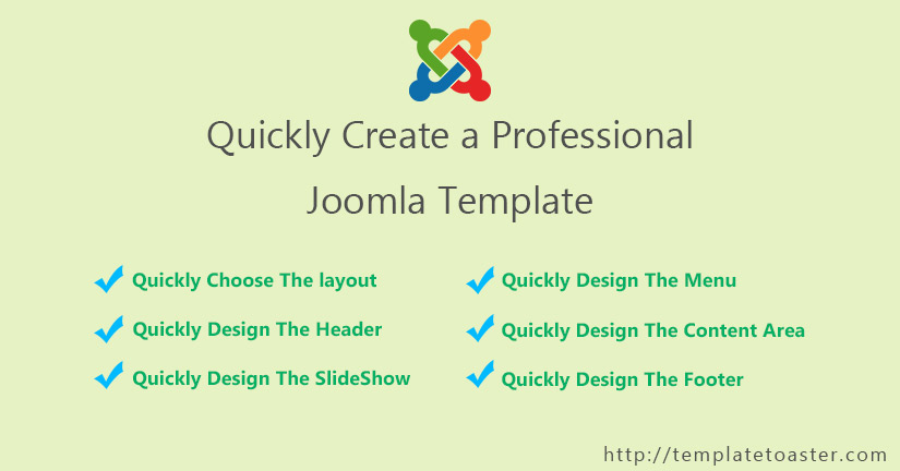 Quickly Create a Professional Joomla Template