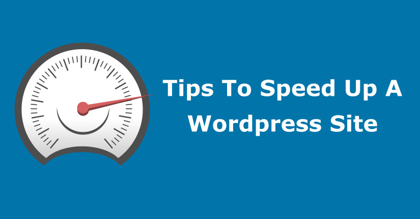 Simple Tips to Speed a WordPress Site