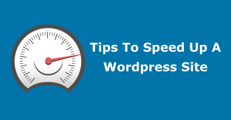 Some Simple Tips To Speed Up a WordPress Site ...