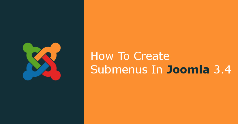 How to Create Submenus in Joomla
