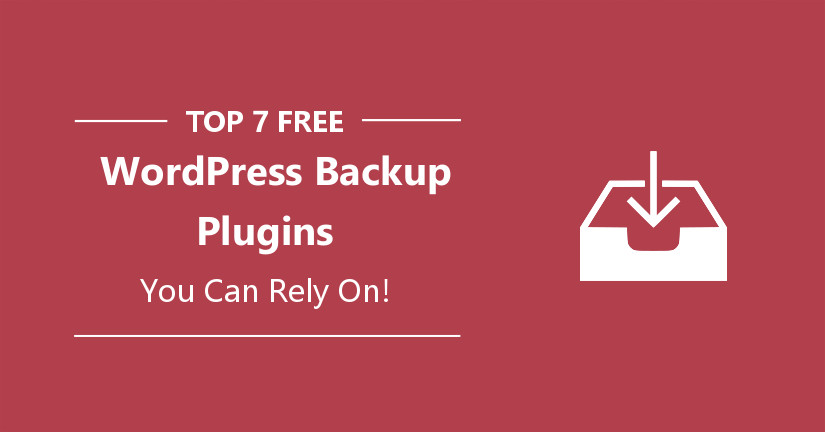 top 7 free plugins for wordpress backup