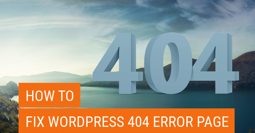 How to fix WordPress 404 Error Page