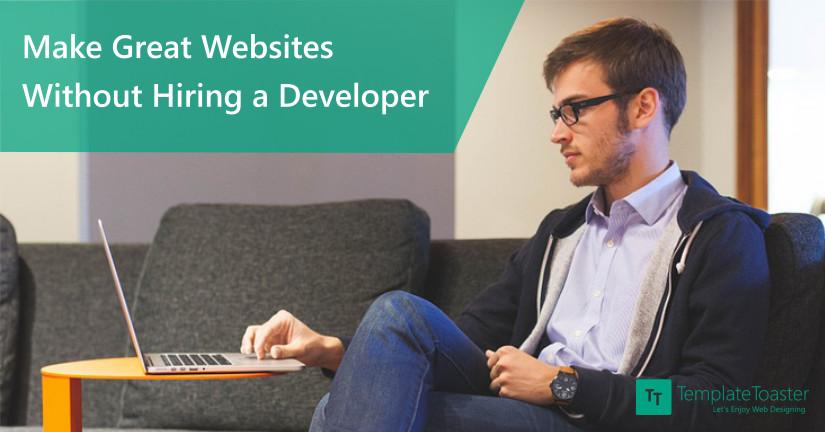 Make Great Websites Without Hiring a Developer_Blog