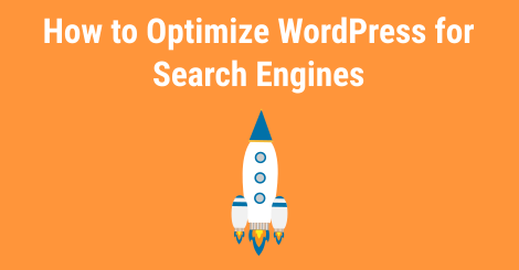 How to optimize WordPress for search engines?
