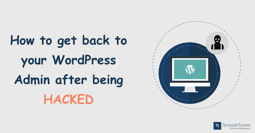 How to get back to your WordPress Admin after being HACKED