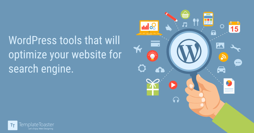 WordPress tools that will optimize your website for search engine