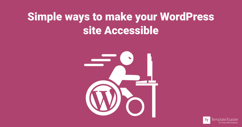 Simple Ways to Make Your WordPress Site Accessible