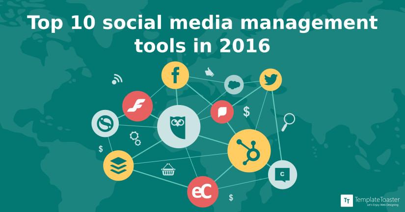 Top 10 social media management tools in 2016