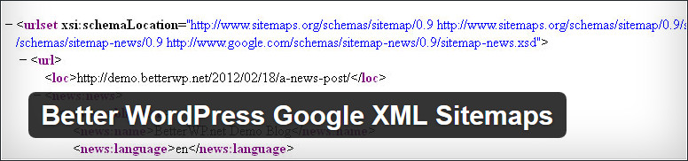 Better WordPress Google XML Sitemaps (support Sitemap Index, Multi-site and Google News) wordpress plugin