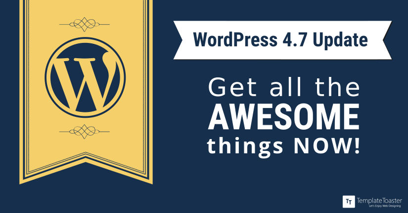 WordPess 4.7 Update Now Available blog image