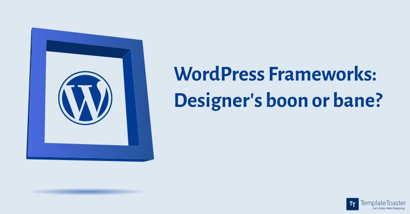 WordPress Frameworks web design software