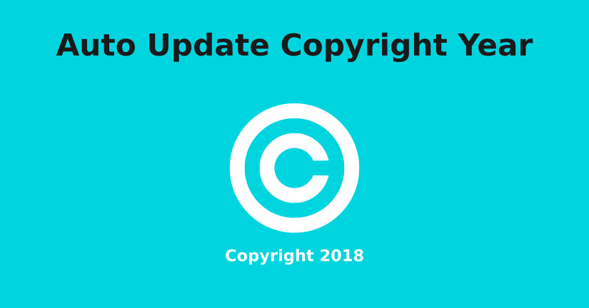 Auto Update Copyright Year in a Website Dynamically (2018)
