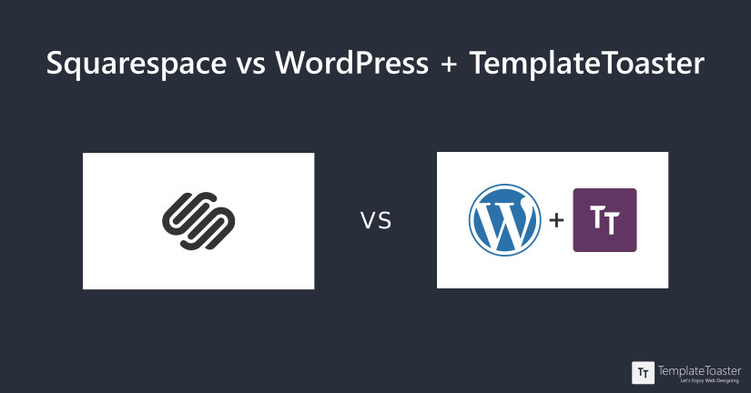 Squarespace vs WordPress + TemplateToaster blog image