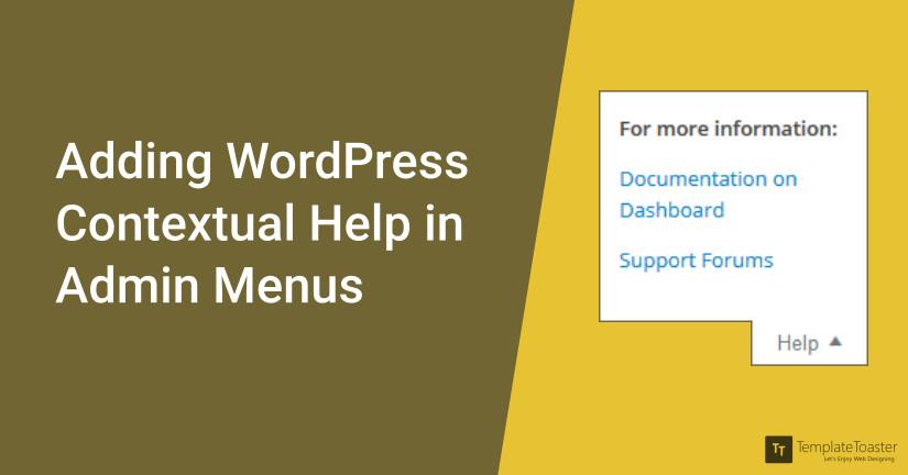 Adding Wordpress contextual help in admin menus blog image