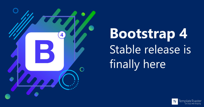 Bootstrap 4 | Stable release is out - What's New and What's