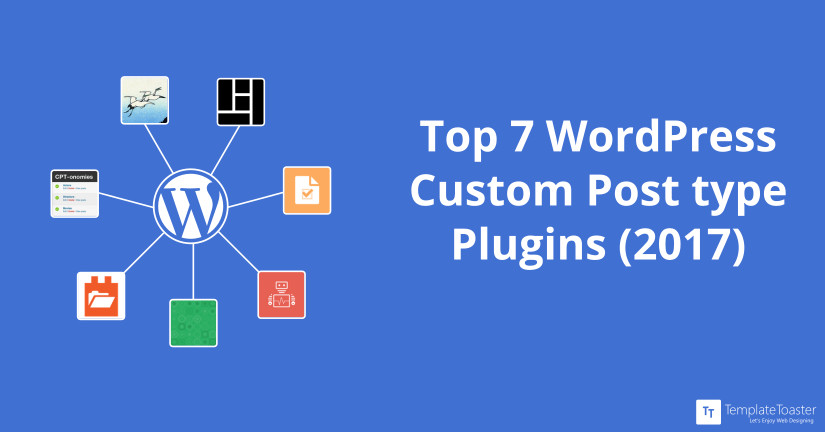 Top 7 wordpress custom post type plugins 2017 blog