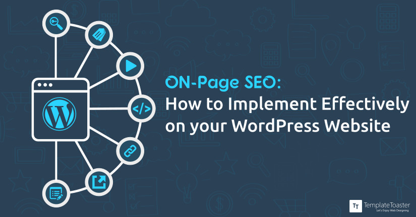 ON Page SEO How to Implement Effectively on your WordPress Website Blog