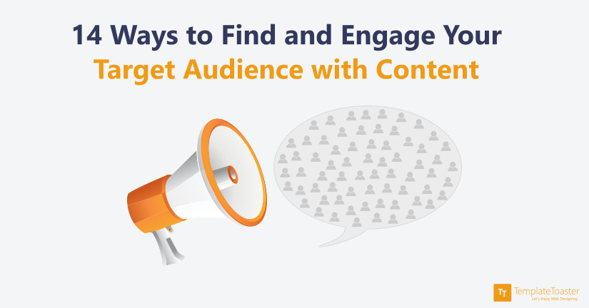 Engage Your Target Audience with Content