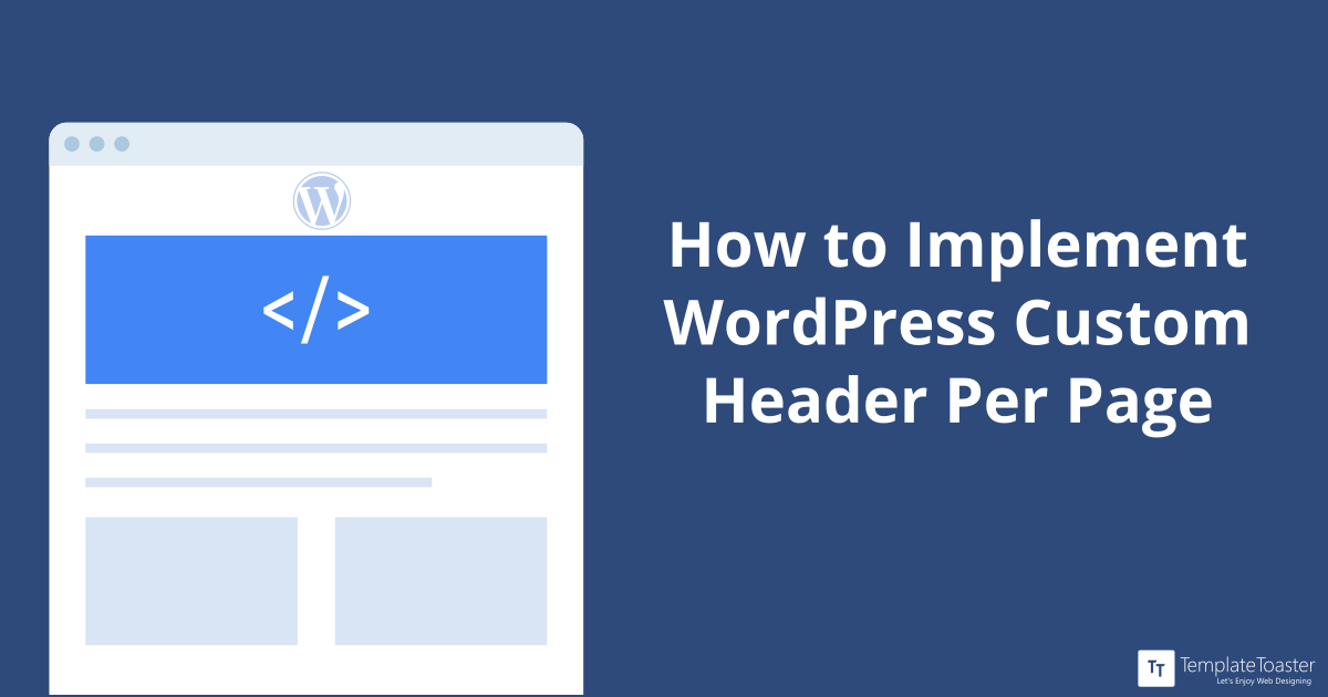 How To Implement Wordpress Custom Header Per Page