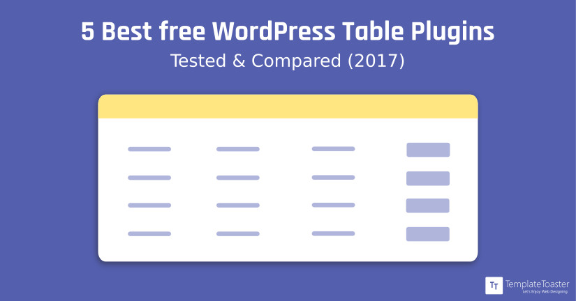 5 Best free WordPress Table Plugins | Tested & Compared(2019)
