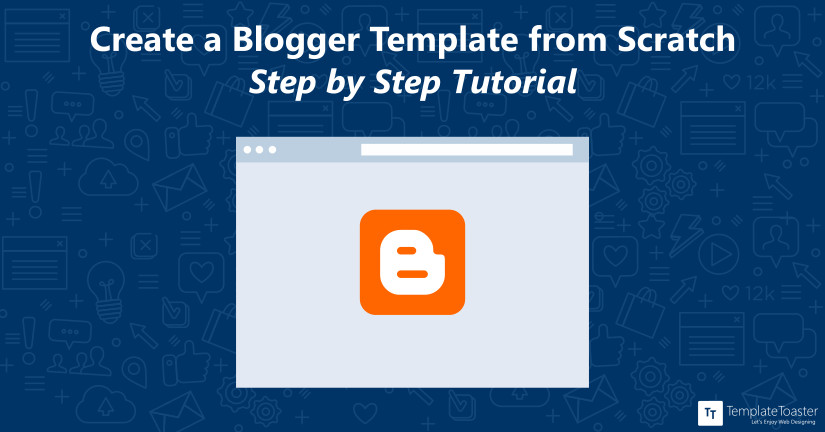 create blogger template