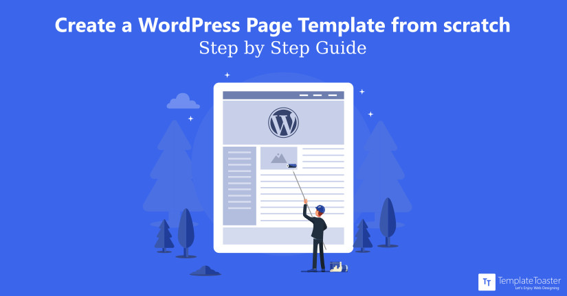 how to create a wordpress page template from scratch tutorial for