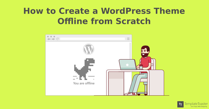 create wordpress theme offline