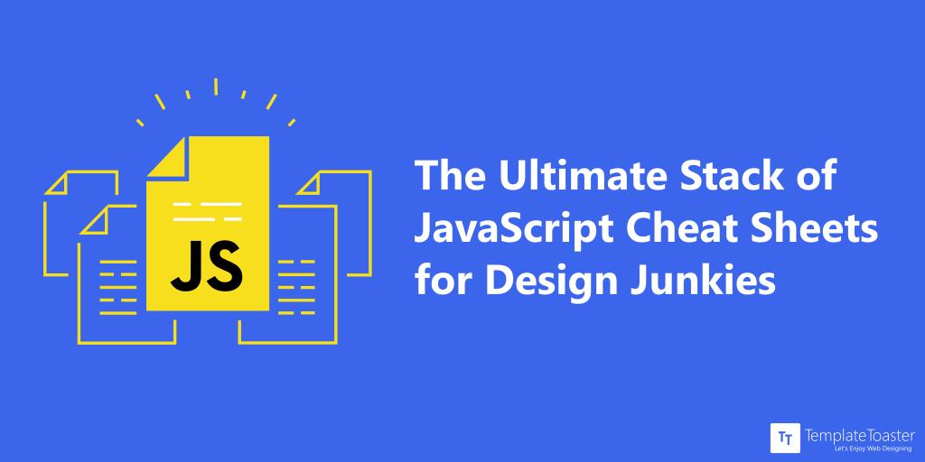 JavaScript Cheat Sheet for Design Junkies (2019