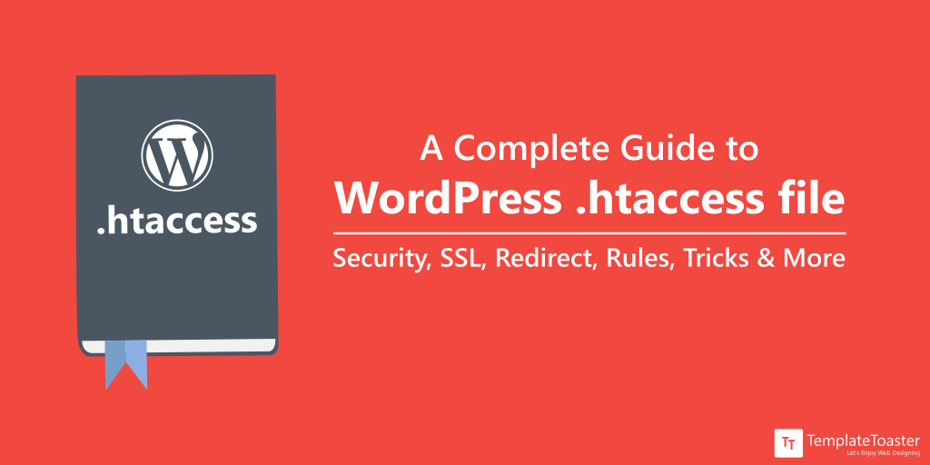 A Complete Guide to WordPress  htaccess file: Security, SSL