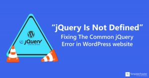 jQuery Is Not Defined Fixing The Common jQuery Error in WordPress website
