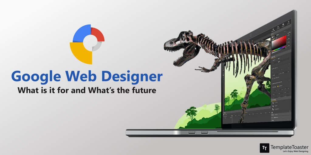 Google Web Designer What Is It For And What S The Future