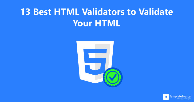 13 Best HTML Validators to Validate Your HTML Blog