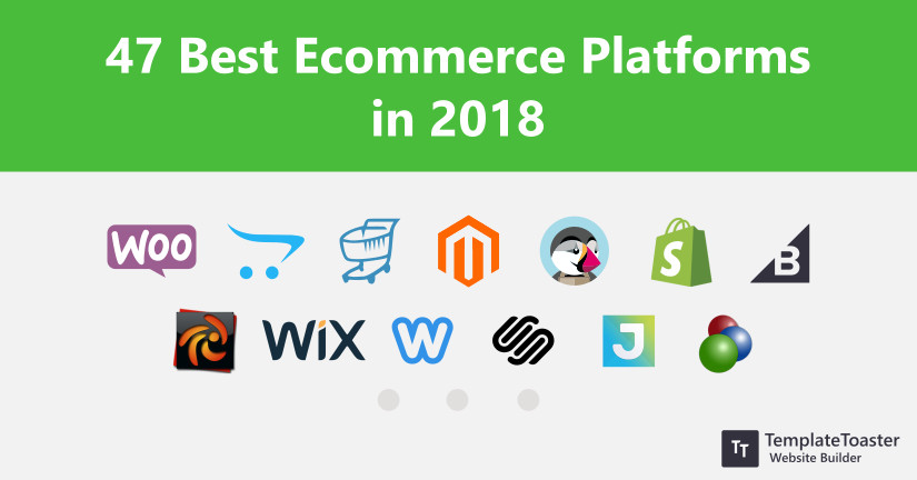 47 Best Ecommerce Platforms in 2018