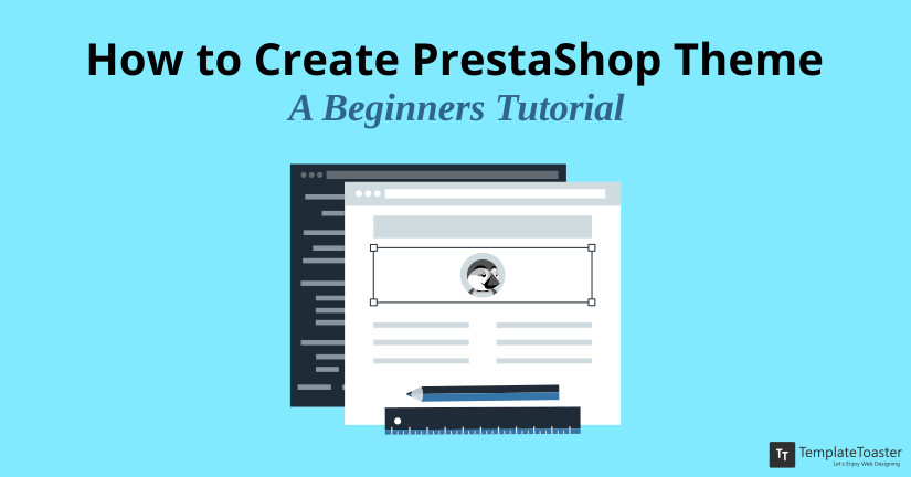 How to Create PrestaShop Theme - A Beginners Tutorial