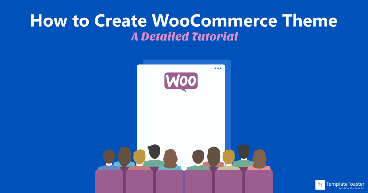 How to Create Custom WooCommerce Theme - A Beginner guide