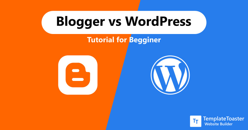 Blogger vs WordPress Tutorial for Begginer