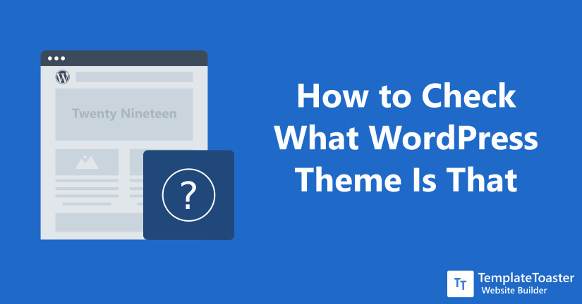 How to Check What WordPress Theme Is That